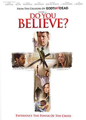 Rent Do You Believe? Online DVD Rental