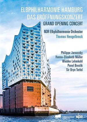 Rent Grand Opening Concert: Elbphilharmonie Hamburg (Thomas Hengelbrock) Online DVD Rental