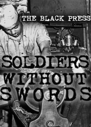 Rent The Black Press: Soldiers Without Swords Online DVD Rental