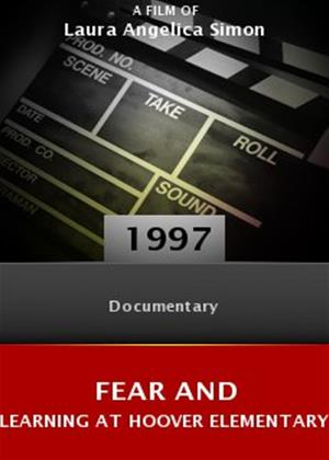 Rent Fear and Learning at Hoover Elementary Online DVD Rental