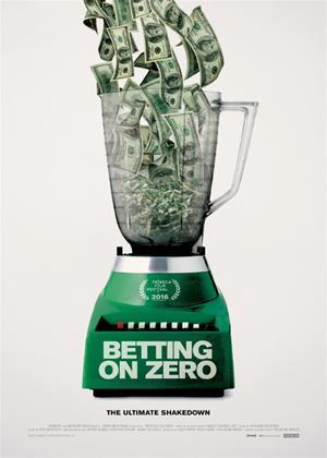 Rent Betting on Zero (aka Untitled Braun/Zipper Project) Online DVD Rental