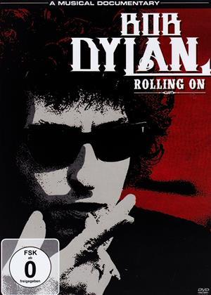 Rent Bob Dylan: Rolling On Online DVD Rental
