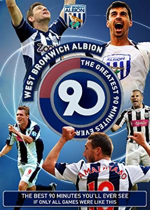 Rent West Bromwich Albion: The Greatest 90 Minutes Ever Online DVD Rental