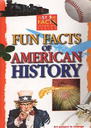 Rent Just the Facts: Fun Facts of American History Online DVD Rental