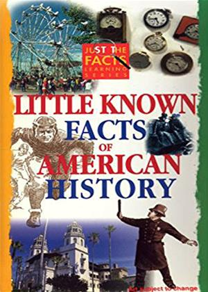 Rent Just the Facts: Little Known Facts of American History Online DVD Rental