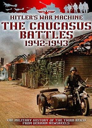 Rent The Caucasus Battles: 1942-1943 Online DVD Rental