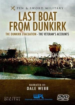 Rent Last Boat from Dunkirk (aka The Dunkirk Evacuation - The Veteran's Accounts) Online DVD Rental