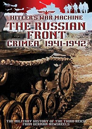 Rent The Russian Front: Crimea 1941-1942 Online DVD Rental