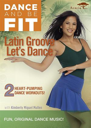 Rent Latin Groove: Let's Dance (aka Dance and Be Fit - Latin Groove Lets Dance) Online DVD Rental