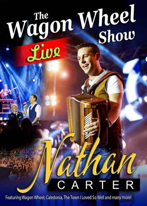 Rent Nathan Carter: The Wagon Wheel Show: Live Online DVD Rental