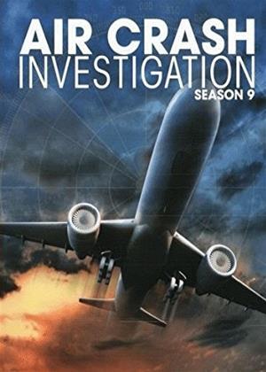 Rent Air Crash Investigation: Series 9 Online DVD Rental