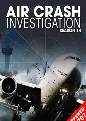 Rent Air Crash Investigation: Series 14 Online DVD Rental