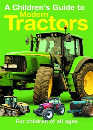 Rent A Children's Guide to Modern Tractors Online DVD Rental