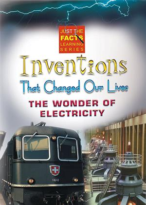 Rent Just the Facts: Inventions That Changed Our Lives: The Wonder of Electricity (aka Wonder of Electricity) Online DVD Rental