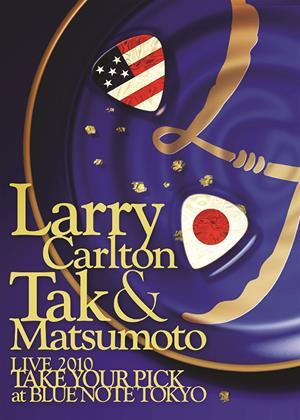 Rent Larry Carlton and Tak Matsumoto: Take Your Pick Online DVD Rental