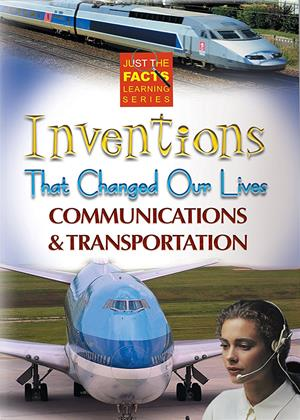Rent Just the Facts: Inventions That Changed Our Lives: Communications and Transportation (aka Communications and Transportation) Online DVD Rental