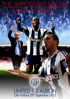 Rent West Bromwich Albion: The Impossible Dream Made Possible... (aka United 1-2 Albion - Old Trafford 28th September 2013) Online DVD Rental