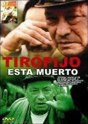Rent Tirofijo Has Died (aka Tirofijo ha Muerto) Online DVD Rental