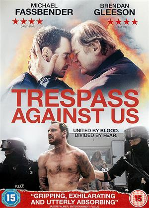 Rent Trespass Against Us Online DVD & Blu-ray Rental
