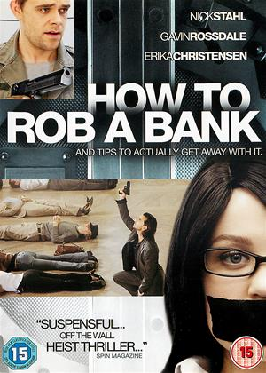 Rent How to Rob a Bank (aka How to Rob a Bank (and 10 Tips to Actually Get Away with It)) Online DVD Rental