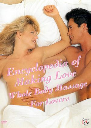 Rent Encyclopedia of Making Love (aka Encyclopedia of Making Love: Whole Body Massage for Lovers) Online DVD Rental