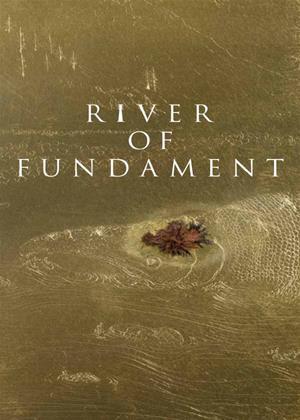 Rent River of Fundament Online DVD Rental