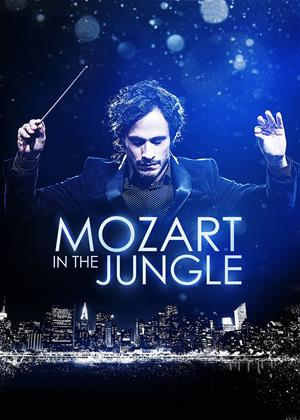 Rent Mozart in the Jungle Online DVD & Blu-ray Rental