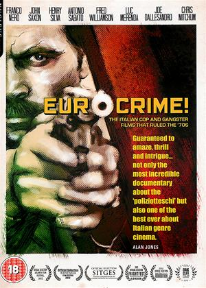 Rent Eurocrime! (aka Eurocrime!: The Italian Cop and Gangster Films That Ruled the '70s) Online DVD & Blu-ray Rental