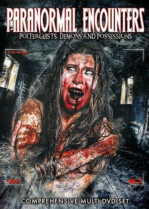 Rent Paranormal Encounters: Poltergeists, Demons and Possessions Online DVD Rental