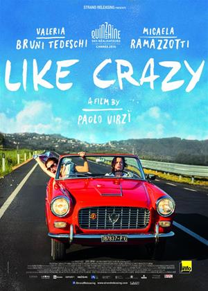 Rent Like Crazy (aka La pazza gioia) Online DVD Rental