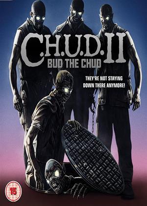 Rent C.H.U.D. 2: Bud the Chud (aka C.H.U.D. II: Bud the Chud) Online DVD Rental