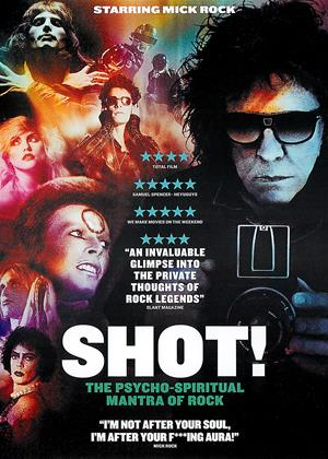 Rent Shot!: The Psycho-Spiritual Mantra of Rock (aka Shot! The Life and Death of Mick Rock) Online DVD Rental
