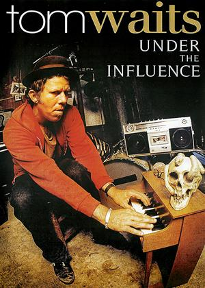 Rent Tom Waits: Under the Influence Online DVD Rental