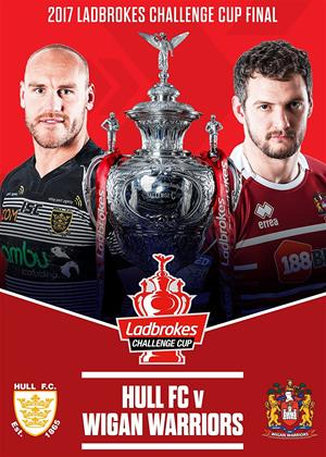 Rent 2017 Ladbrokes Challenge Cup Final (aka 2017 Ladbrokes Challenge Cup Final: Hull FC vs. Wigan Warriors) Online DVD Rental