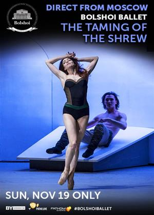 Rent The Taming of the Shrew: Bolshoi Ballet (aka The Taming of the Shrew - Bolshoi 2016) Online DVD Rental