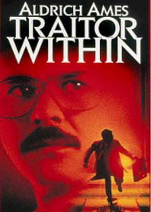 Rent Aldrich Ames: Traitor Within Online DVD Rental