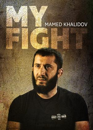Rent My Fight: Mamed Khalidov (aka Moja Walka: Mamed Khalidov) Online DVD Rental