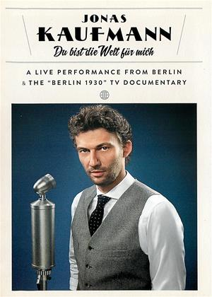 Rent Jonas Kaufmann: You Are the World for Me (aka Jonas Kaufmann: Du Bist Die Welt Für Mich) Online DVD & Blu-ray Rental
