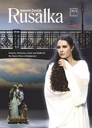 Rent Antonin Dvorak: Rusalka (Maciej Figas) Online DVD Rental