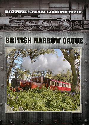 Rent British Steam Locomotives: British Narrow Gauge Online DVD & Blu-ray Rental