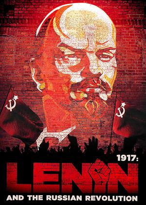 1917: Lenin and the Russian Revolution Online DVD Rental