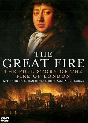 Rent The Great Fire (aka The Great Fire: In Real Time / The Great Fire: The Full Story of the Fire of London) Online DVD Rental