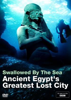 Rent Swallowed by the Sea: Ancient Egypt's Greatest Lost City Online DVD Rental
