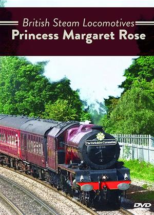 Rent British Steam Locomotives: Princess Margaret Rose Online DVD Rental