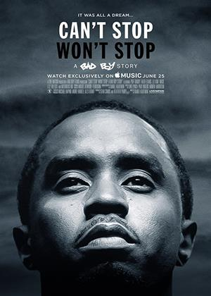 Rent Can't Stop, Won't Stop: A Bad Boy Story Online DVD Rental