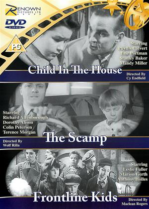 Rent Child in the House / The Scamp / Front Line Kids (aka Child in the House / Strange Affection / Front Line Kids) Online DVD & Blu-ray Rental
