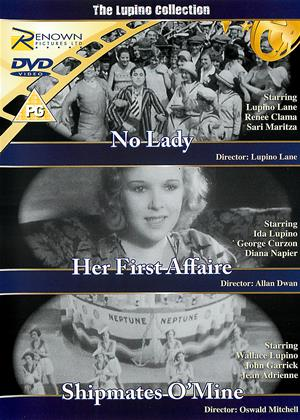 Rent The Lupino Collection (aka No Lady / Her First Affaire / Shipmates O'Mine) Online DVD & Blu-ray Rental