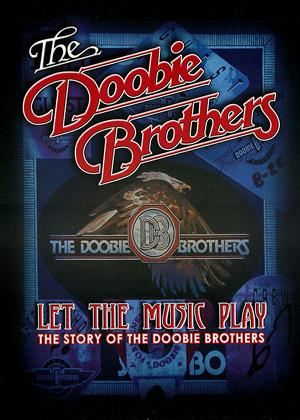 Rent The Doobie Brothers: Let the Music Play (aka The Doobie Brothers: Let the Music Play: The Story of the Doobie Brothers) Online DVD Rental