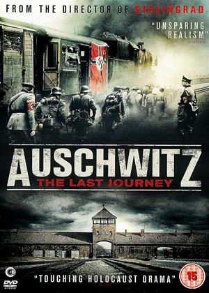 Rent Auschwitz: The Last Journey (aka The Last Train / Der letzte Zug / Auschwitz: The Final Journey) Online DVD Rental