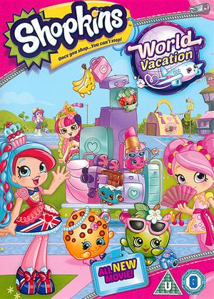 Rent Shopkins: World Vacation Online DVD Rental